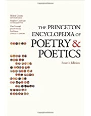 The Princeton Encyclopedia of Poetry and Poetics: Fourth Edition
