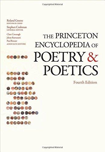 The Princeton Encyclopedia of Poetry and Poetics: Fourth Edition (Tapa Blanda)