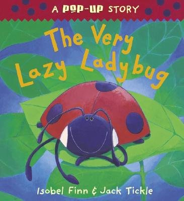 The Very Lazy Ladybug Pop-Up [POP UP-VERY LAZY LADYBUG P]