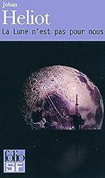 La Lune n'est pas pour nous