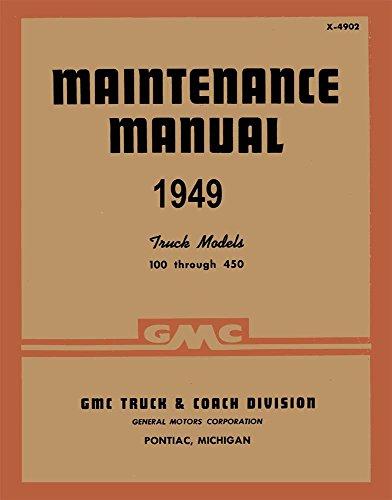 bishko automotive literature 1949 GMC 100-450 Truck Shop Service Repair Manual Book Engine Electrical OEM
