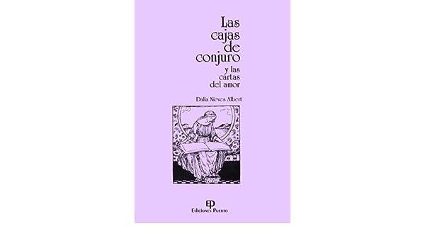 Las Cajas de Conjuro y las Cartas del Amor.: Dalia Nieves ...