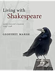 Living with Shakespeare: Saint Helen's Parish, London, 1593-1598