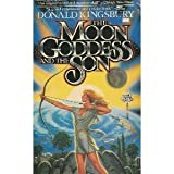 The Moon Goddess and the Son, Donald Kingsbury, 0671653814