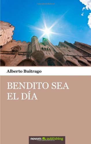 Bendito Sea El Día (Spanish Edition) pdf