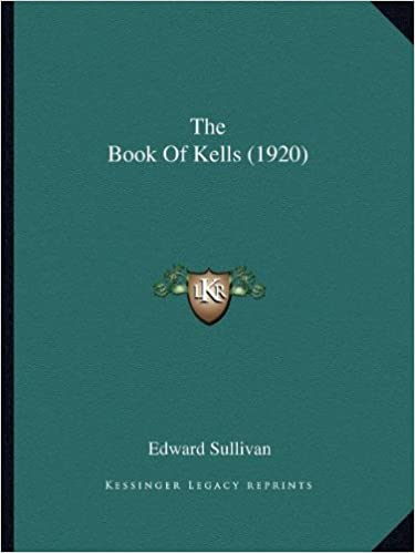 0ebf2f89ce04b The Book Of Kells (1920): Edward Sullivan: 9781166963750: Amazon.com ...