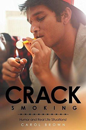 Download Crack Smoking: Humor and Real Life Situations! pdf epub