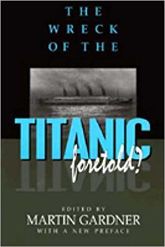 Amazon com: The Wreck of the Titanic Foretold? (9781573922012