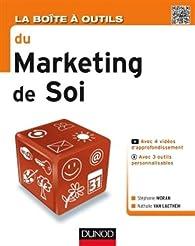 La Boîte à outils du Marketing de soi par Stéphanie Moran