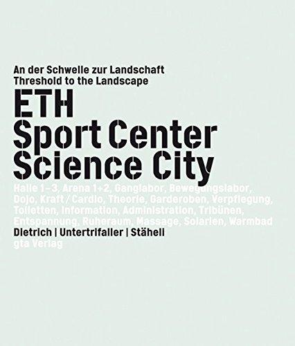 ETH Sport Center Science City: An der Schwelle zur Landschaft / Threshold to the Landscape