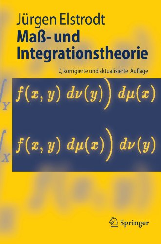 Maß- und Integrationstheorie (Springer-Lehrbuch) (German Edition)