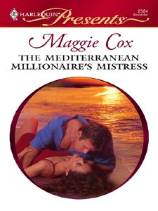 book cover of The Mediterranean Millionaire\'s Mistress