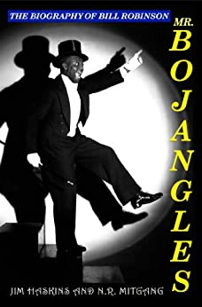 Mr. Bojangles: The Biography of Bill Robinson (English ... Rosetta Lenoire English