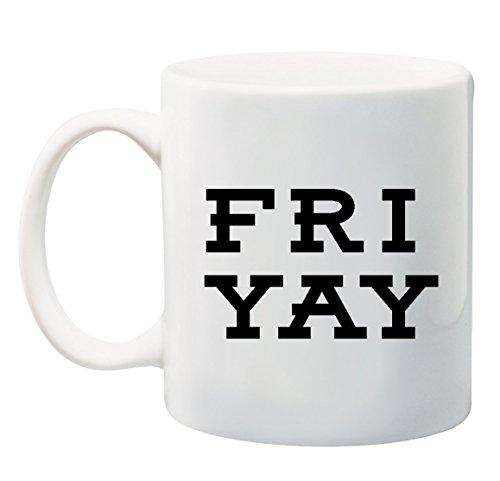 Friyay Friday Good Vibes 11 oz Coffee Mug