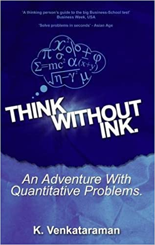 Think without Ink: An Adventure with Quantitative Problems: K ...