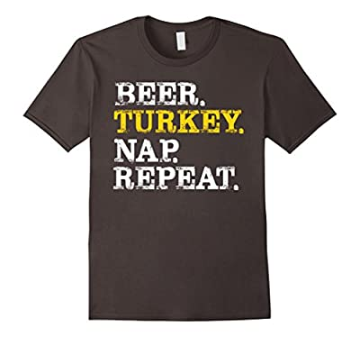 Thanksgiving Funny Shirt Beer Turkey Nap Repeat 2017 Gift