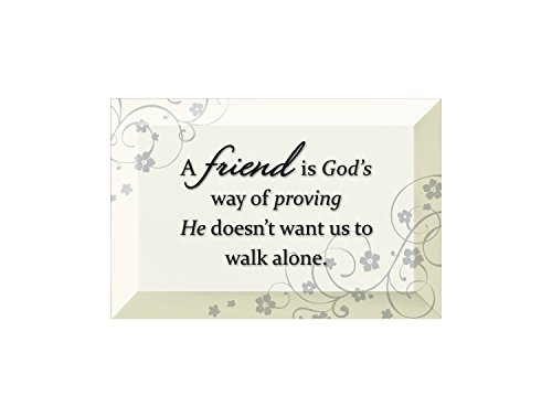 Beveled Glass Plaque (Friend Is God's Beveled Glass Plaque with Easel)