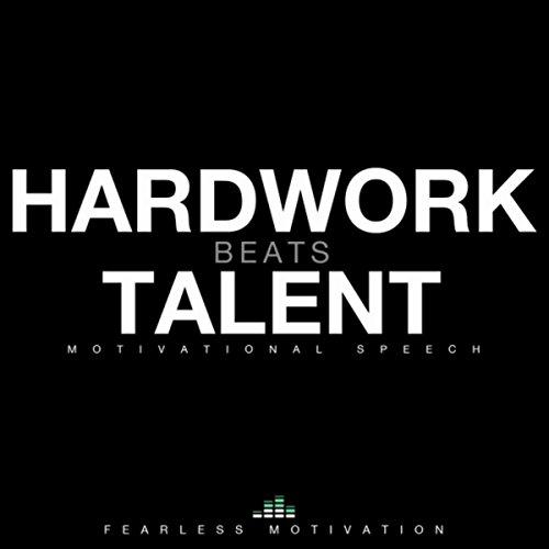 Dp On Hard Work: Hard Work Beats Talent (Motivational Speech) By Fearless
