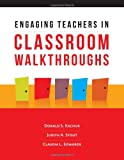 img - for Engaging Teachers in Classroom Walkthroughs book / textbook / text book
