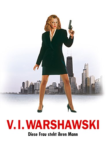 V.I. Warshawski - Detektiv in Seidenstrümpfen Film