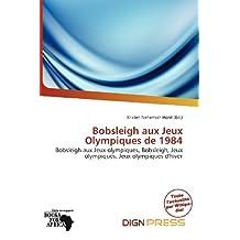 Bobsleigh Aux Jeux Olympiques de 1984