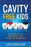 Cavity Free Kids: How To Care For Your Kids' Teeth