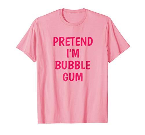 Lazy Halloween Costume Tshirt Pretend Im Bubblegum T Shirt for $<!--$19.99-->