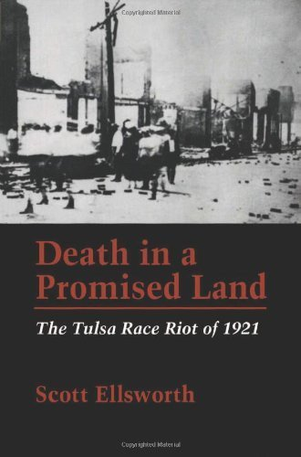 Land: The Tulsa Race Riot of 1921 by Ellsworth, Scott published by Louisiana State University Press (1992) ()