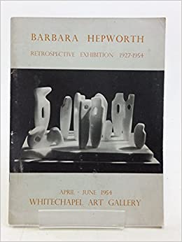 Barbara hepworth a retrospective exhibition of carvings and