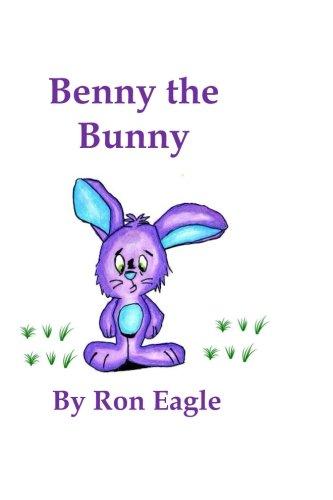 Benny The Bunny (Animal Attitudes) (Volume 2)