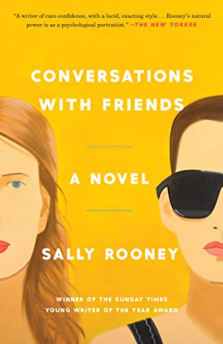 Conversations with friends a novel kindle edition by sally rooney conversations with friends a novel by rooney sally fandeluxe Images