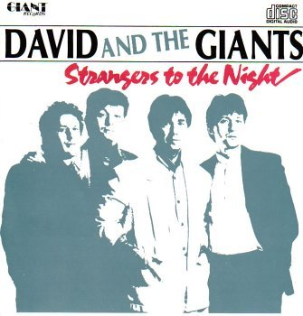 David & The Giants - Strangers To The Night - Amazon.com Music