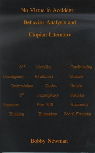 No Virtue in Accident: Behavior Analysis and Utopian Literature