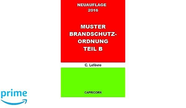 muster brandschutzordnung teil b german edition c lefvre 9783741833731 amazoncom books - Brandschutzordnung Muster