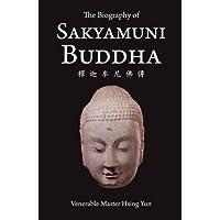 The Biography of Sakyamuni Buddha