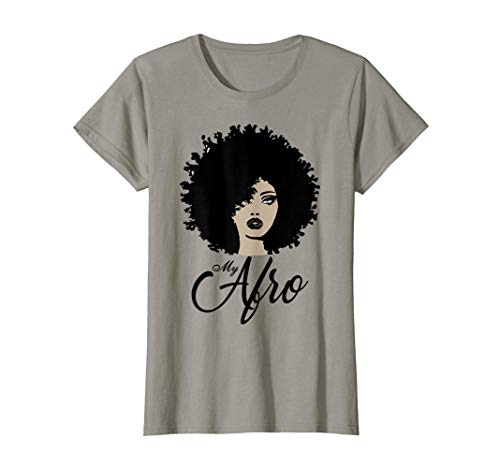 My Afro - Beautiful Black Womens Shirt