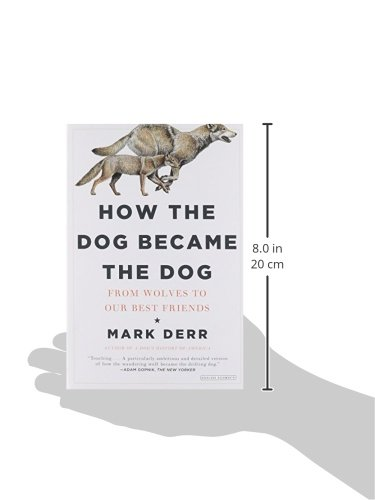 How the Dog Became the Dog: From Wolves to Our Best Friends by The Overlook Press (Image #3)