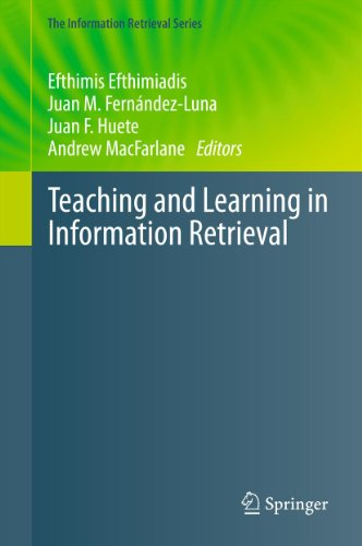 Download Teaching and Learning in Information Retrieval: 31 (The Information Retrieval Series) Pdf