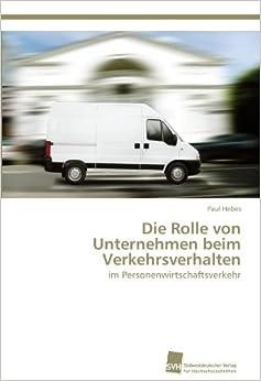 Die Rolle von Unternehmen beim Verkehrsverhalten: im Personenwirtschaftsverkehr
