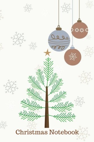 "Christmas Notebook: Christmas Tree Ruled & unlined Journal, Jotter, Keepsake, Memory book to Write or Draw In | Men, Women, Girls & Boys | 100 pages | 6"" x 9"" (Xmas) (Volume 7)"