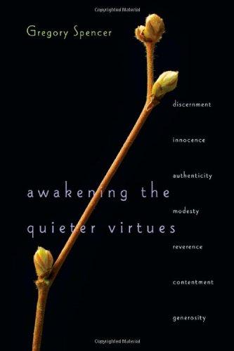 Download Awakening the Quieter Virtues pdf