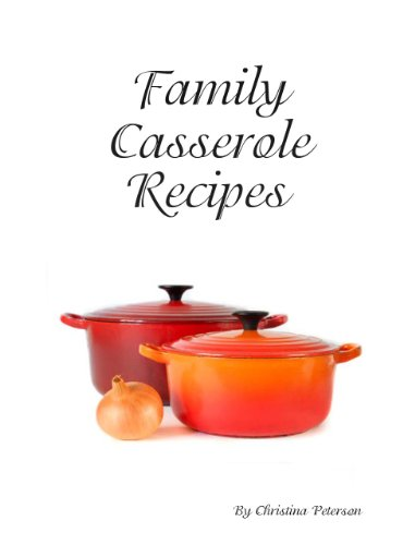 Chow Mein Noodle Casserole Recipes (Family Casserole Recipes Book 61)