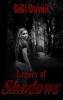 Legacy of Shadows by [Duvall, Gigi]