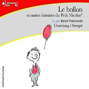 Le ballon, et autres histoires du Petit Nicolas | Livre audio