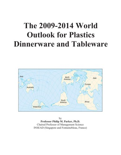 The 2009-2014 World Outlook for Plastics Dinnerware and Tableware