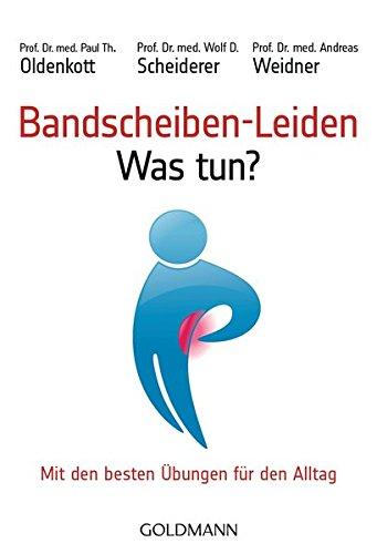 Bandscheiben-Leiden - Was tun?: Mit den besten Übungen für den Alltag