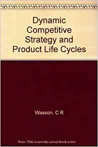 competitive strategy product life cycle and The product life cycle and product differentiation are intertwined  every product  also needs to be differentiated from its competitors by offering a unique set of.