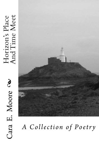 Horizon's Place And Time Meet: A Collection of Poetry ebook