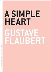 A Simple Heart (The Art of the Novella)
