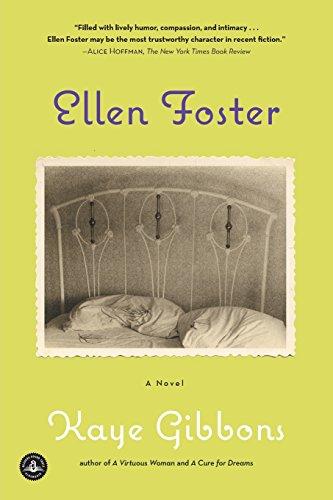 Ellen Foster by Kaye Gibbons